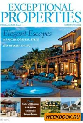 Exceptional Properties - March/April 2012 (Robb Report)