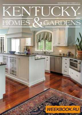 Kentucky Homes & Gardens - September/October 2012