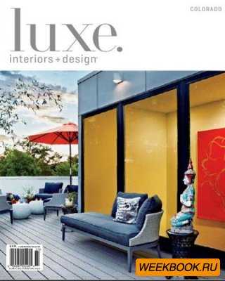 Luxe Interiors + Design - Vol.10 No.3 (Colorado)
