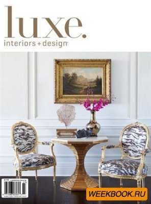Luxe Interiors + Design - Vol.10 No.3 (National)