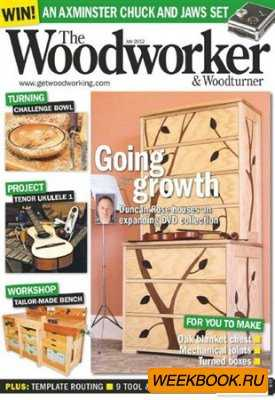 The Woodworker & Woodturner - July 2012