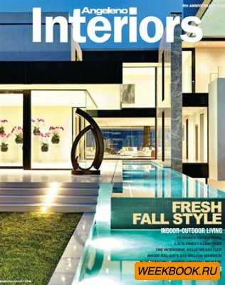 Angeleno Interiors - Fall 2012