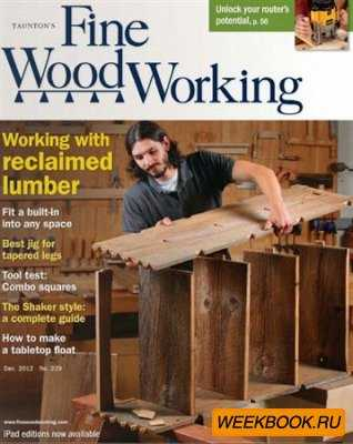 Fine Woodworking - December 2012 (No.229)