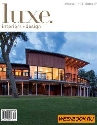 Luxe Interior + Design - Fall 2012 (Austin)