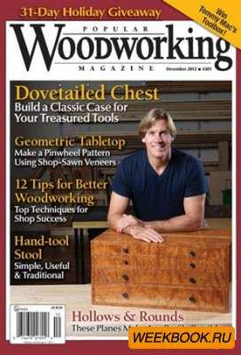 Popular Woodworking - December 2012