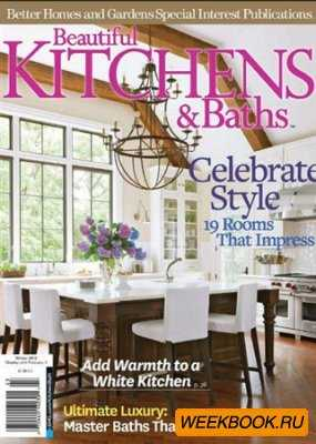 Beautiful Kitchens & Baths - Winter 2012