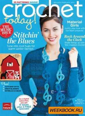 Crochet Today! - January/February 2013