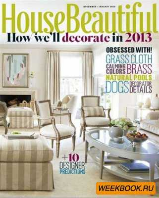 House Beautiful - December/January 2013 (US)