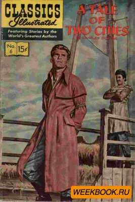 Classics illustrated - A Tale of Two Cities