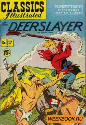 Classics illustrated - The Deerslayer.