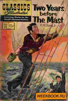 Classics illustrated - Two years before the mast.