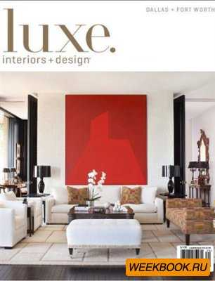 Luxe Interiors + Design - Fall 2012 (Dallas)