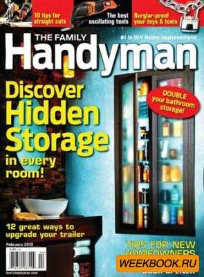 The Family Handyman - February 2013