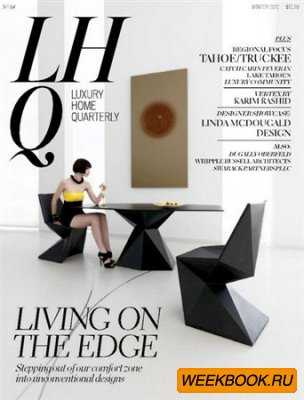 Luxury Home Quarterly - Winter 2012