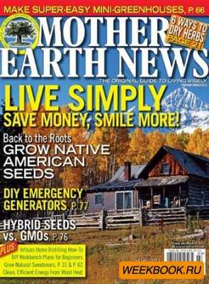 Mother Earth News - February/March 2013