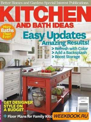 Kitchen and Bath Ideas - August 2012