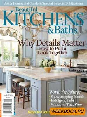 Beautiful Kitchens & Baths - Spring 2013