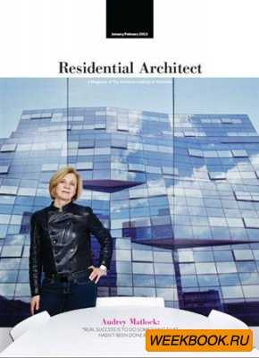 Residential Architect - January/February 2013