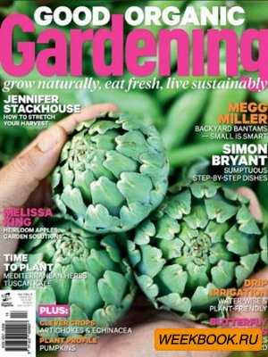 Good Organic Gardening - March/April 2013