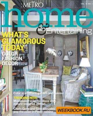 Metro Home & Entertaining - Vol.10 No.1 2013