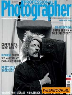 Professional Photographer - April 2013 (UK)