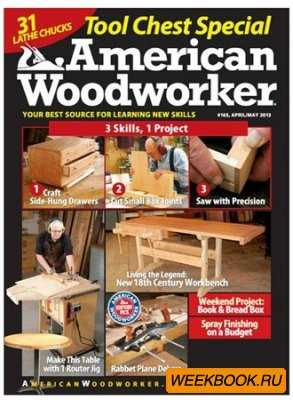 American Woodworker - April/May 2013 (No.165)