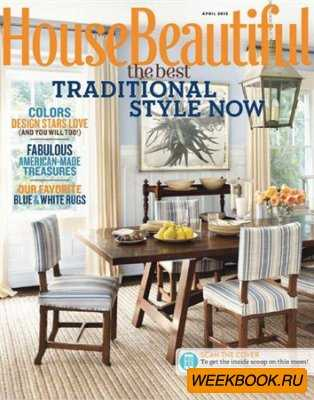 House Beautiful - April 2013 (US)