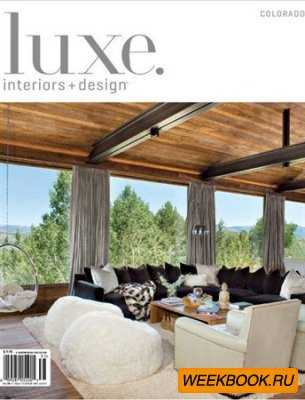 Luxe Interiors + Design - Winter 2013 (Colorado)