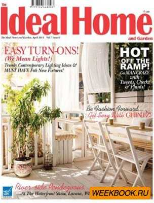 The Ideal Home and Garden - April 2013