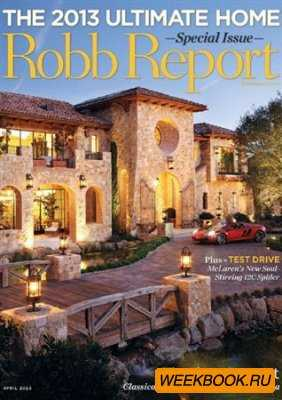 Robb Report - April 2013 (US)