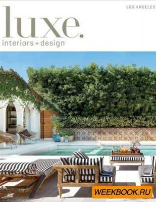 Luxe Interiors + Design - Spring 2013 (Los Angeles)