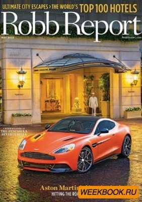 Robb Report - May 2013 (US)