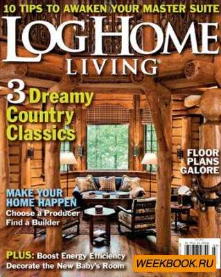 Log Home Living - July 2013