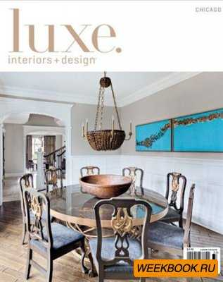 Luxe Interiors + Design - Spring 2013 (Chicago)