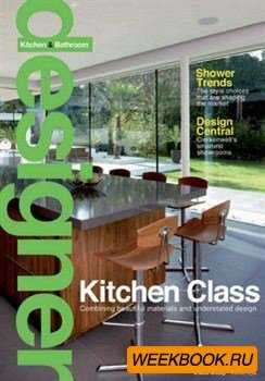 Designer Kitchen & Bathroom - June 2013