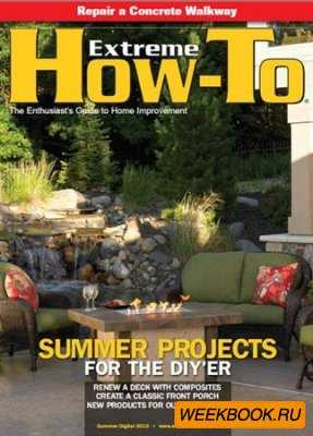 Extreme How-To – Summer 2013