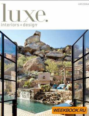 Luxe Interiors + Design - Spring 2013 (Arizona)