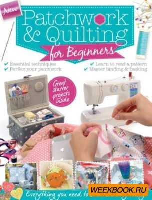 Patchwork & Quilting for Beginners -  Creating Today 2015