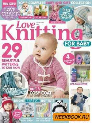 Love Knitting for Baby - February 2017