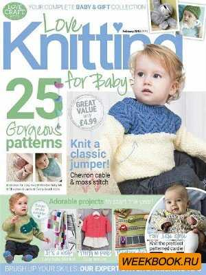 Love Knitting for Babies - February 2018