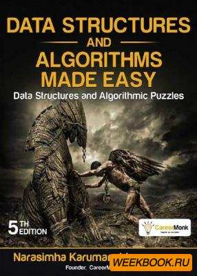Narasimha Karumanchi Data Structures and Algorithms Mad ...
